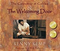 The Carpenter of Galilee & The Welcoming Door - Illustrated