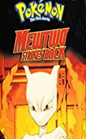 Pokemon Mewtwo Strikes Back: The First Movie