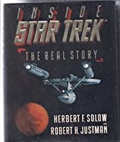 Inside Star Trek : The Real Story