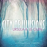 City of Illusions (The Hainish Cycle #3)