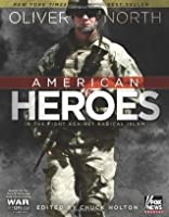 American Heroes: In the Fight Against Radical Islam (War Stories )