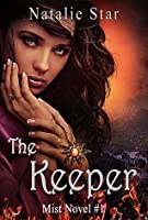 The Keeper (Mist Book 1)
