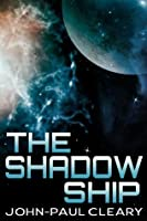 The Shadow Ship (Book 2 of the Convergent Space series)