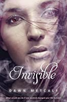 Invisible (The Twixt Book 2)
