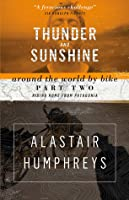 Thunder & Sunshine: Riding Home from Patagonia