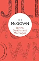 Births, Deaths and Marriages (Lloyd and Hill)