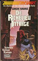 Die Richelieu Intrige (Time Wars, #2)