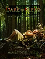 Dare to Bleed (Book one of the Emily Sullivan Series)