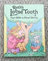 Ruth's Loose Tooth
