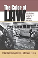 The Color of Law: Ernie Goodman, Detroit, and the Struggle for Labor and Civil Rights (Great Lakes Books Series)