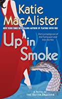 Up In Smoke (Silver Dragons #2)