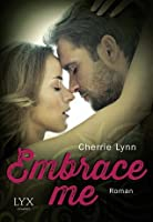 Embrace Me (Ross Siblings, #1)