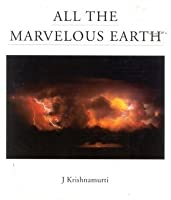 All the Marvelous Earth