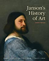 Janson's History of Art: The Western Tradition (8th ed.)