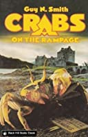 Crabs on the Rampage (Crabs, #4)