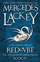 Redoubt: A Valdemar Novel (The Collegium Chronicles Book 4)