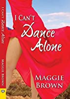 I Can't Dance Alone