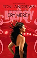 Cry Mercy (A Mercy Hollings Novel Book 3)