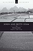 John and Betty Stam: Missionary Martyrs (History Makers)