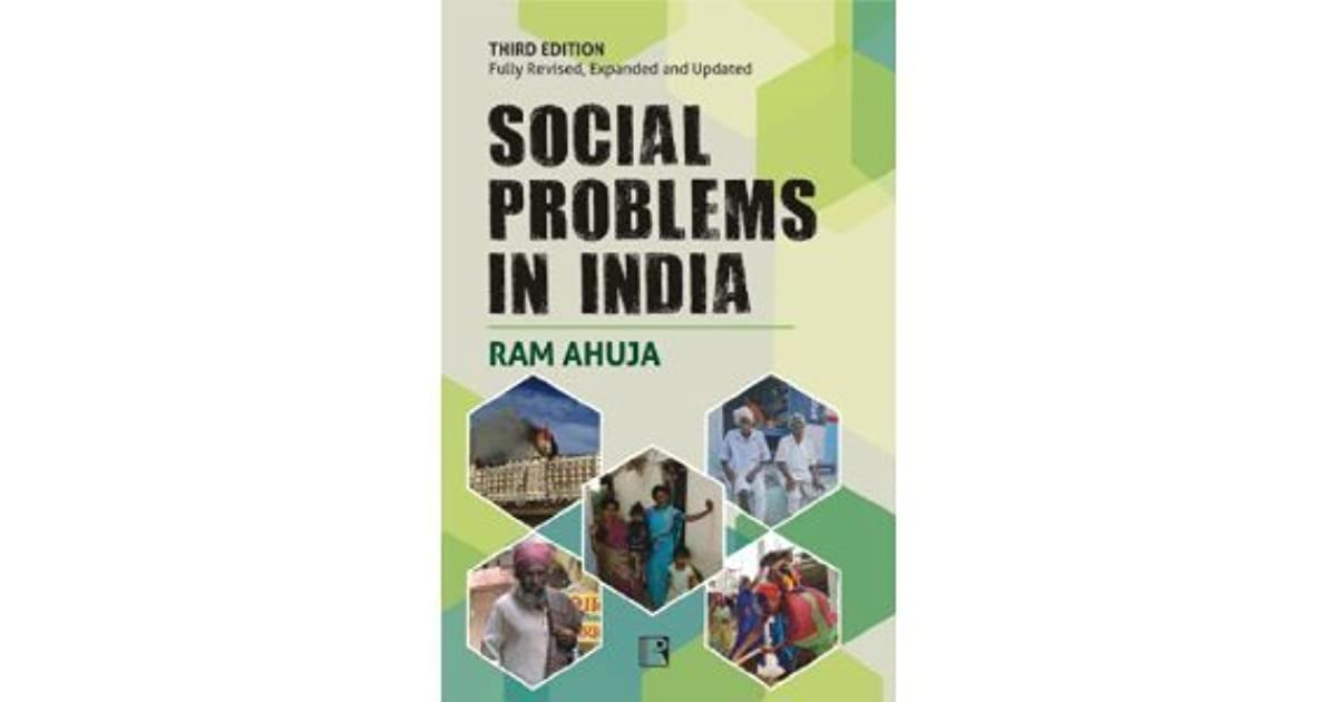 social issues in india Major issues in india – changes that india needs - what changes do you thing india needs at present for betterment let us make india a great place to live.