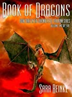 Book of Dragons: Volume Two of Five (Chronicles of Tiralainn, #3.2)