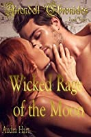 Wicked Rage of the Moon: Book Three of the Airendell Chronicles
