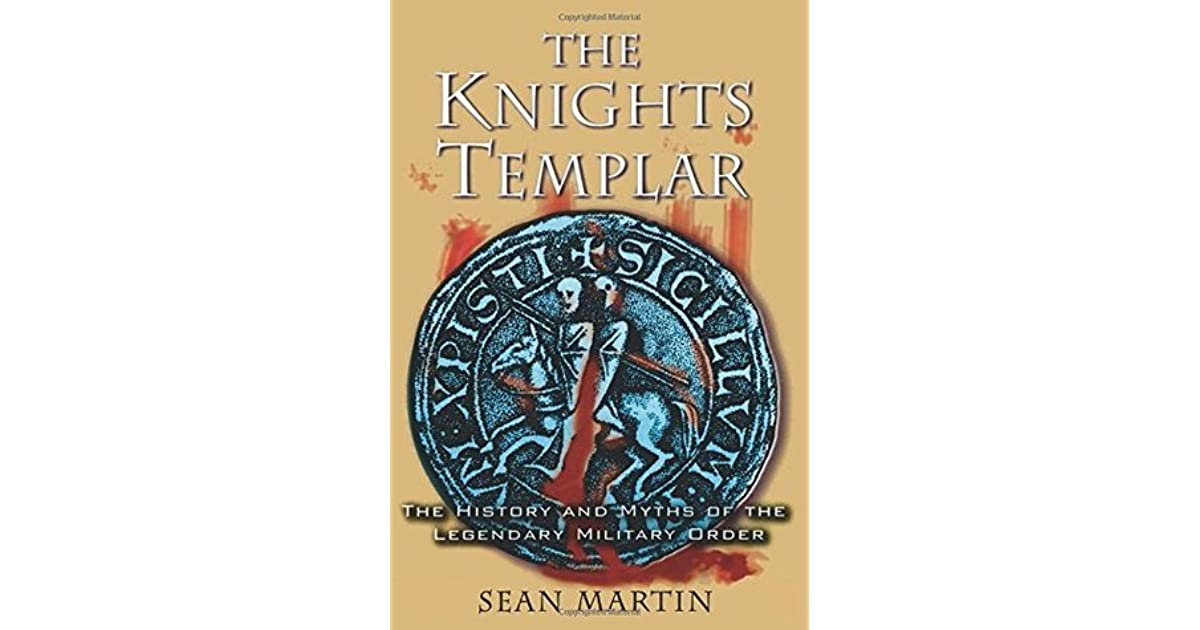 The Knights Templar The History And Myths Of The border=