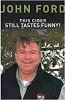 This Cider Still Tastes Funny: Further Adventures of a Maine Game Warden