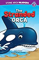The Stranded Orca (Ocean Tales)