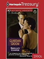 Guardian Groom (Silhouette Intimate Moments)