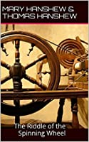 Hamilton Cleek: The Riddle of the Spinning Wheel