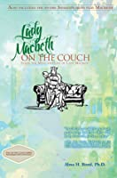 Lady Macbeth: On The Couch