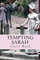 Tempting Sarah: Did he already belong to another?