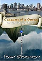 Conquest of a Queen (Courtships of Quendaris Book 1)