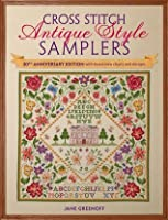 Cross Stitch Antique Style Samplers: Over 30 Cross Stitch Designs Inspired by Traditional Samplers