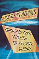Dirk Gently's Holistic Detective Agency (Dirk Gently #1)