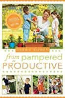 From Pampered to Productive: Raising Children Who Know How to Work