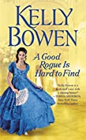 A Good Rogue Is Hard to Find (The Lords of Worth, #2)