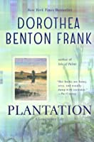 Plantation (Lowcountry Tales #2)