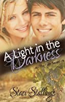 A Light in the Darkness (The Faith Series, #3)