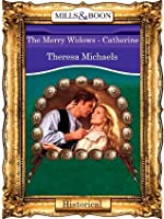 The Merry Widows - Catherine (Mills & Boon Vintage 90s Historical)