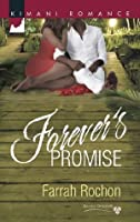 Forever's Promise (Mills & Boon Kimani) (Bayou Dreams - Book 4)