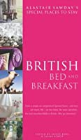 British Bed and Breakfast (Alastair Sawday's Special Places to Stay)
