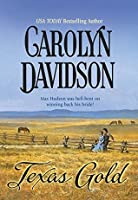 Texas Gold (Mills & Boon Historical) (Historical Romance)