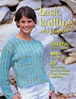 Basic Knitting and Projects