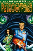 Petrogypsies (Sprocket Book 1)