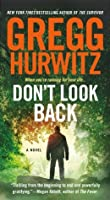 Don't Look Back: A Novel