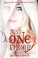 Just One Drop (The Grey Wolves, #3)