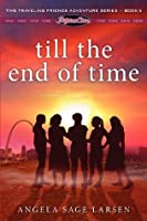 Till the End of Time (Fifties Chix #5)