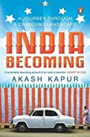 India Becoming: A Journey through a Changing Landscape
